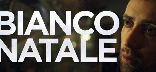 Nuovo cortometraggio: BIANCO NATALE